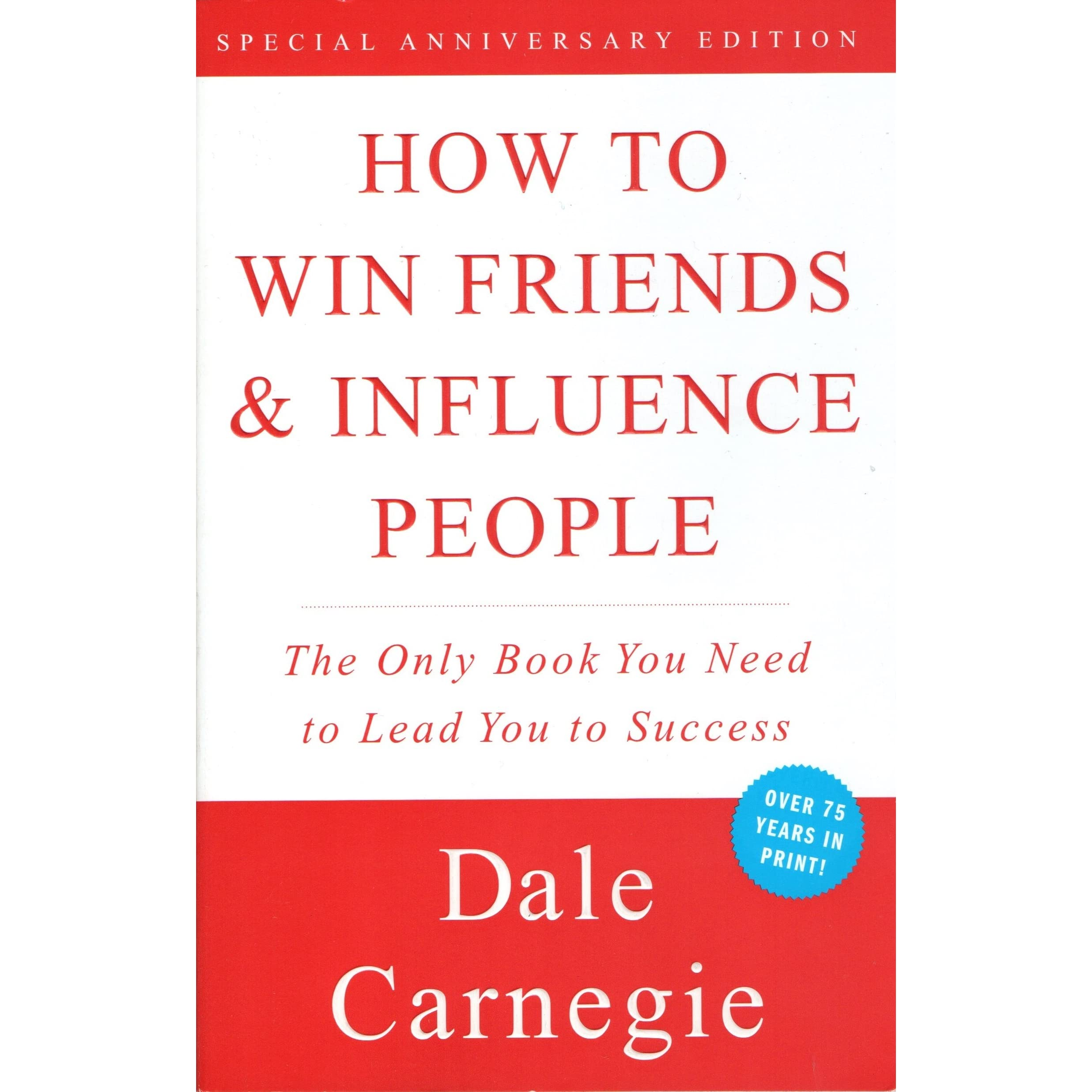 <i>How to Win Friends and Influence People</i>: Q&A #4