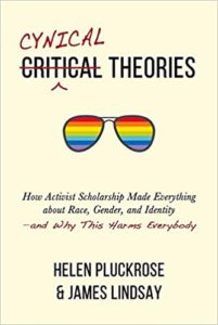 Liberalism and Its Enemies: Pluckrose and Lindsay 2